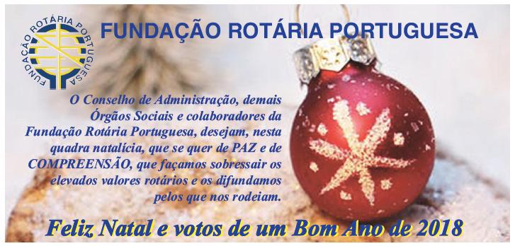 Fundação Rotária Portuguesa deseja um Feliz Natal e um excelente Ano Novo 2018