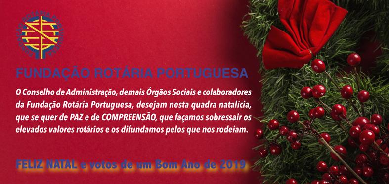 Fundação Rotária Portuguesa deseja um Feliz Natal e um Excelente 2019